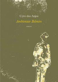 omslag-cyro-dos-anjos-ambtenaar-belmiro-200x284-1